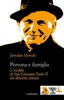 Persona e famiglia - Jaroslaw Merecki