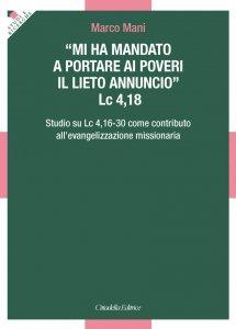 Copertina di 'Mi ha mandato a portare ai poveri il lieto annuncio (Lc 4,18)'