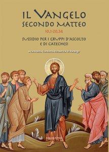 Copertina di 'Il Vangelo secondo Mattero (10,1 - 20,34)'