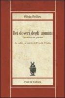 Dei doveri degli uomini - Pellico Silvio