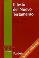Il testo del Nuovo Testamento. Trasmissione, corruzione e restituzione