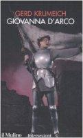 Giovanna d'Arco - Krumeich Gerd