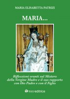 Maria.... - M. Elisabetta Patrizi