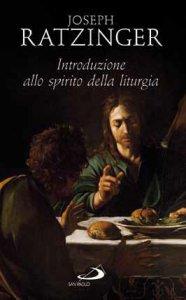 Copertina di 'Introduzione allo spirito della liturgia'