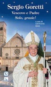 Copertina di 'Sergio Goretti, Vescovo e Padre'