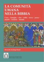 La comunità nella Bibbia - Bernardo G. Boschi
