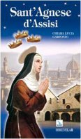 Sant'Agnese d'Assisi - Garzonio Chiara L.
