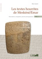 Textes hourrites de Meskéné/Emar. Vol. 2.2 Transcriptions, autographies, plances photographiques Vol. 1.1 Thesaurus. Vol. 1.2 - Mirjo Salvini