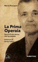 La Prima Operaia - Maria Procopio