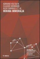 Minima immoralia (2016) - Voltolin Adriano