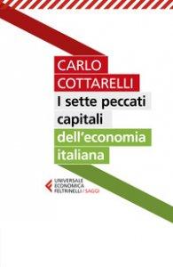 Copertina di 'I sette peccati capitali dell'economia italiana'
