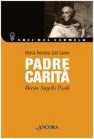 Padre Carit�. Beato Angelo Paoli - Del Genio M. Rosaria