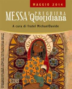 Copertina di 'Messa quotidiana. A cura di fratel MichaelDavide. Maggio 2014'