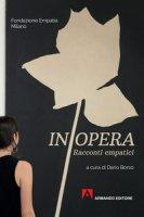 In opera. Racconti empatici
