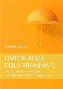 Copertina di 'L'importanza della vitamina C'