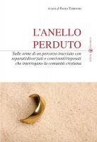 L'anello perduto - Tassinari Paolo