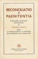 Reconciliatio et paenitentia - Giovanni Paolo II