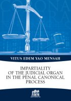 Impartiality of the judicial organ in the penal canonical process - Vitus Edem Yao Mensah