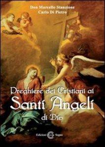 Copertina di 'Preghiere dei Cristiani ai Santi Angeli di Dio'