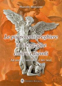 Copertina di 'Le più potenti preghiere di liberazione contro i diavoli'