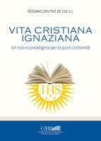 Vita cristiana ignaziana - Rossano Zas Friz De Col