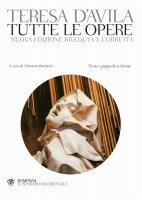 Tutte le opere - Teresa d'Avila (santa)