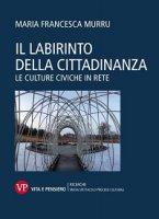 Il labirinto della cittadinanza - M. Francesca Murru