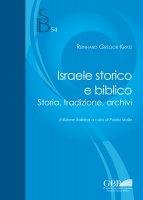 Israele storico e biblico - Reinhard G. Kratz