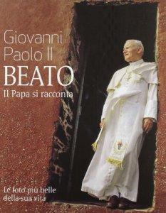 Copertina di 'Giovanni Paolo II beato'