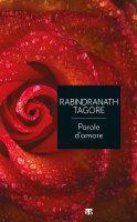Parole d'amore - Rabindranath Tagore
