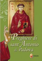 Preghiere a sant'Antonio di Padova