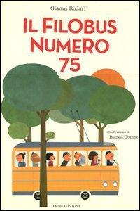 Copertina di 'Il filobus numero 75'