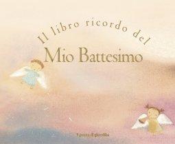 Copertina di 'Il libro ricordo del mio battesimo'