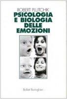 Psicologia e biologia delle emozioni - Plutchik Robert