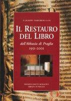 Il restauro del libro dell'Abbazia di Praglia, 1951-2001 - Giuseppe Tamburrino