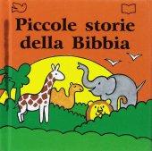 Piccole storie della Bibbia - Alan Parry , Linda Parry