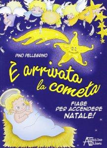 Copertina di 'E' arrivata la cometa'