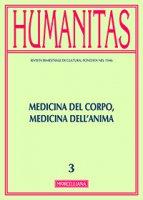 Humanitas. 3/2015: Medicina del corpo, medicina dell'anima.