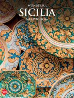 Wonderful Sicilia meravigliosa. Ediz. illustrata - Zanella Massimo