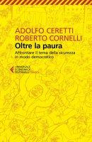 Oltre la paura - Adolfo    Ceretti, Roberto Cornelli
