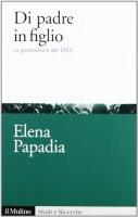 Di padre in figlio - Elena Papadia
