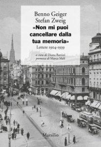 Copertina di '«Non mi puoi cancellare dalla tua memoria». Lettere 1904-1939'