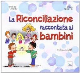 Copertina di 'La riconciliazione raccontata ai bambini'