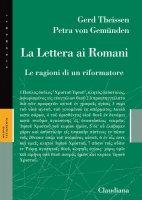 La Lettera ai Romani - Gerd Theissen, Petra von Gemünde