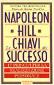 Copertina di 'Le chiavi del successo. 17 principi per la realizzazione personale'