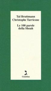 Copertina di 'Le 100 parole della Shoah'