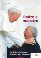 Padre e maestro - Arcangelo Berra