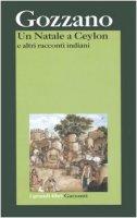 Un Natale a Ceylon e altri racconti indiani - Gozzano Guido