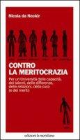 Contro la meritocrazia - Da Neckir Nicola