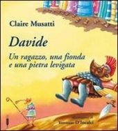 Davide - Musatti Claire, D'Incalci Tommaso